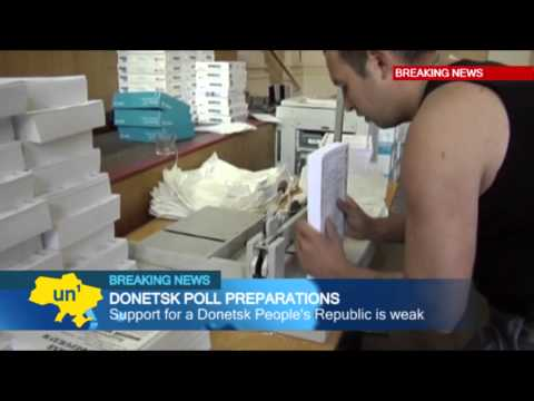 Donetsk Separatist Referendum Preps: Kremlin-backed insurgents prepare for secession vote