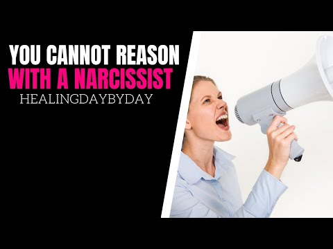 Don't Waste Your Time Trying To Reason With a Narcissist