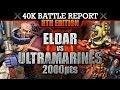 Warhammer 40K Battle Report Eldar vs Ultramarines TRAGEDY & HOPE! 8th Edition 2000pts