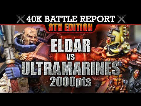 Warhammer 40K Battle Report Eldar vs Ultramarines TRAGEDY & HOPE! 8th Edition 2000pts