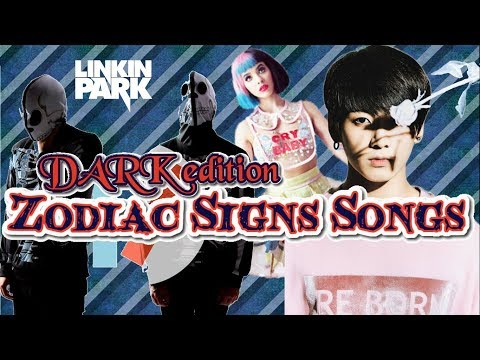 What EMO/DARK Song Is Your Song Based On Your Zodiac Sign - Part 2