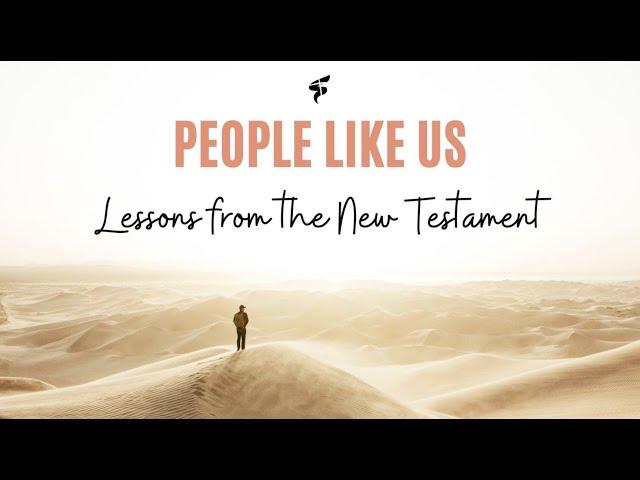 People Like Us - Paul the Apostle (12/9/21) Ps. James Wake