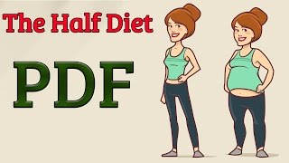 The half day diet pdf - Eat Big and Still Lose Weight - Is It a SCAM? Does it Work?