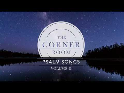 Psalm 139:1-6 (Lyric Video)   The Corner Room