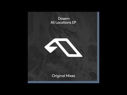Dosem - All Locations (Original Mix) [Anjunadeep] Mp3