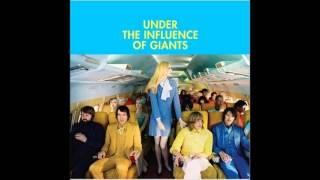 Got Nothing - Under the Influence of Giants