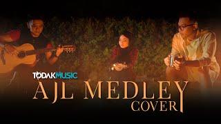 AJL 35 MEDLEY | FADH MAJID | RAZAK A'AI | DINA NASZ | TODAK MUSIC