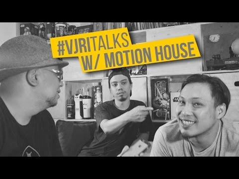 #VJRITALKS : MOTION HOUSE | 043