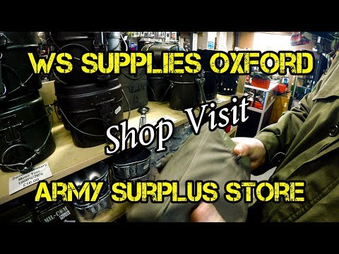 Shop Visit - WS Supplies Oxford - Army Surplus Store