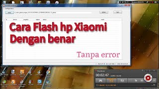 Cara Flash hp Xiaomi via Mi flash tanpa error