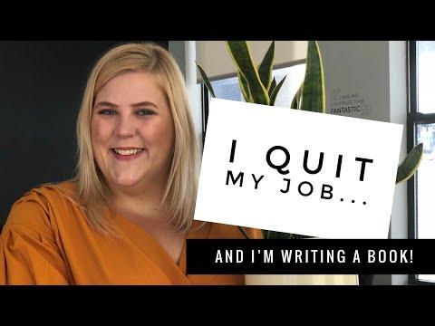 I Quit My Job + I'm Writing A Book