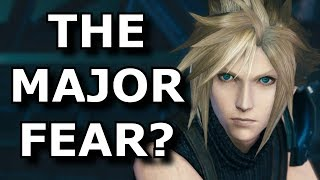 My FEAR About The Final Fantasy VII Remake! - FF7 Rant