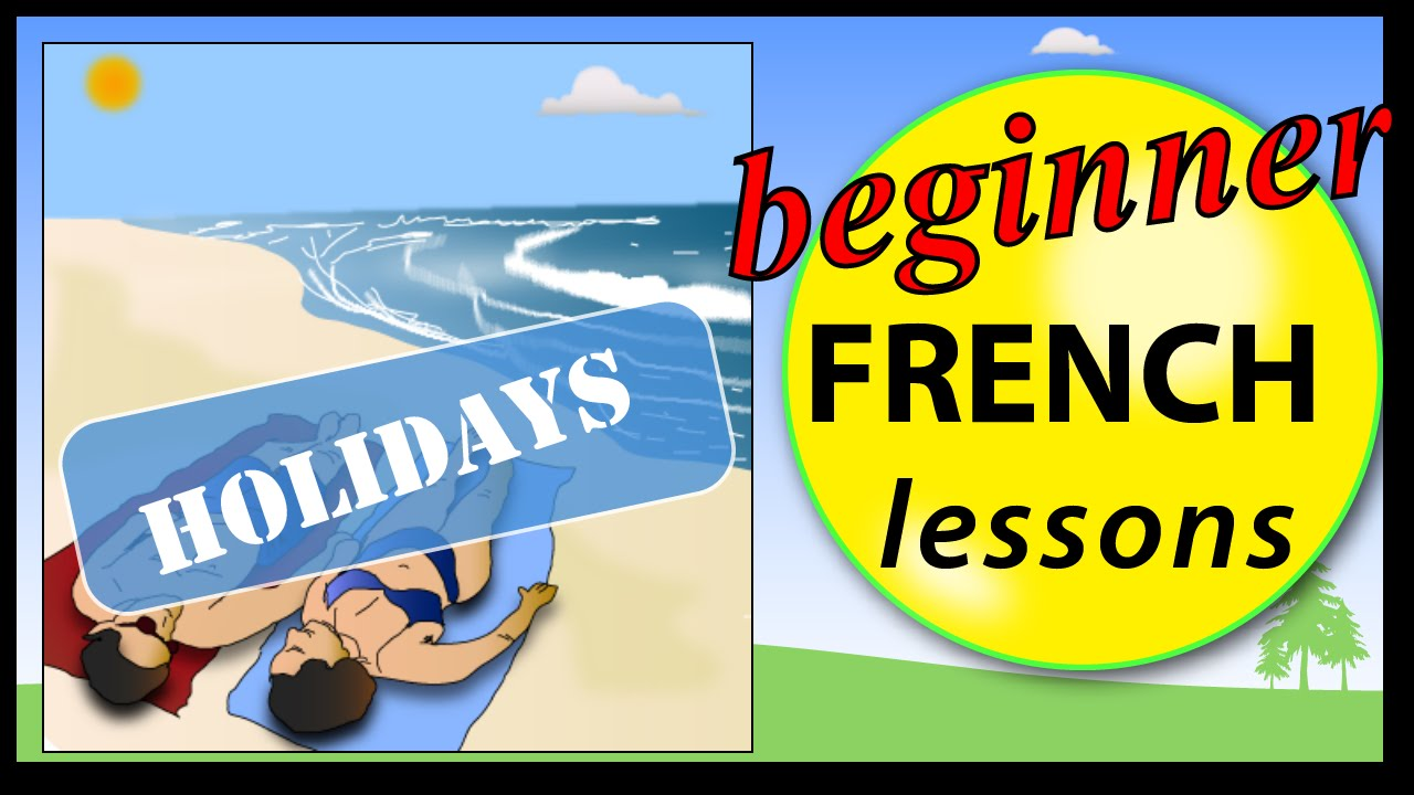 essay on summer holidays in french