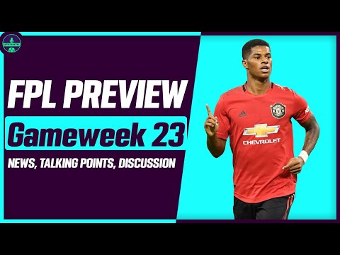 FPL GAMEWEEK 23 PREVIEW | RASHFORD - KEEP OR SELL? | Fantasy Premier League Tips 2019/20