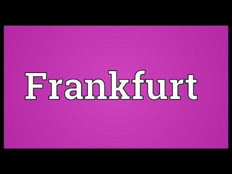 Frankfurt Meaning