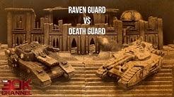 HORUS HERESY BATTLE REPORT - Raven Guard VS Death Guard