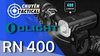 Review Đèn Pin Xe Đạp OLIGHT RN 400 - Chuyentactical.com