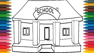 Drawing School How to Draw School Colors Picture Coloring Book School Coloring Page