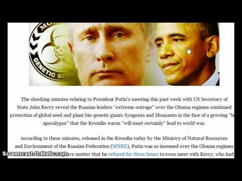 Russia Warns Obama of World War over Monsanto GMO Food and Syngenta!