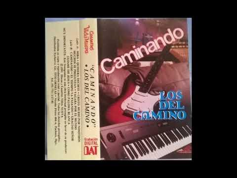 Los del Camino - Caminando - Cassette Completo