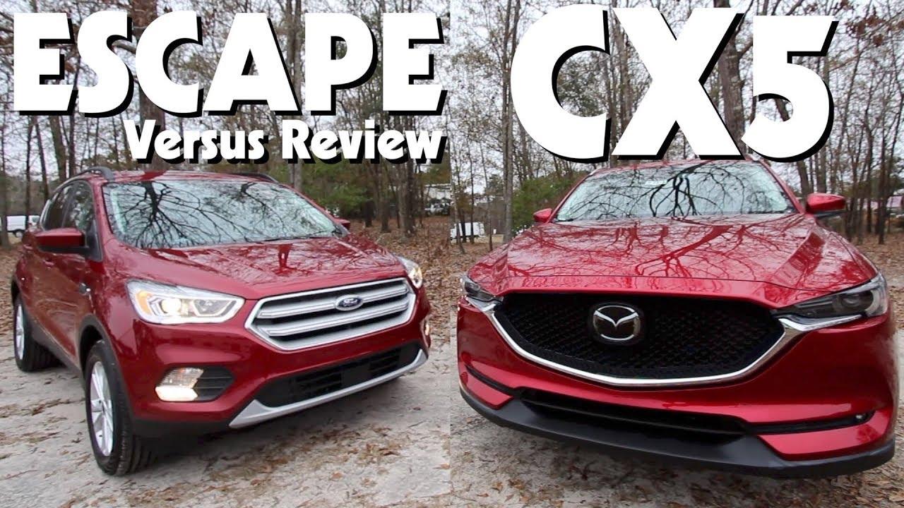 New 2018 Ford Escape Sel Vs 2017 Mazda Cx5 Gt Versus Review