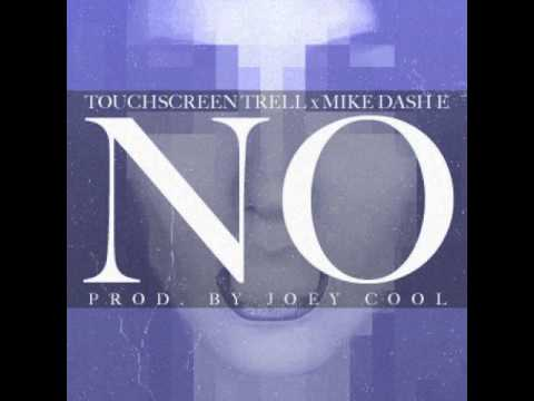 No By Touchscreen Trell Ft. Mike Dash-E [BayAreaCompass] (Prod. By Joey Cool)