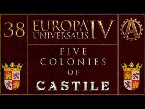 Europa Universalis IV The Five Colonies of Castille 38