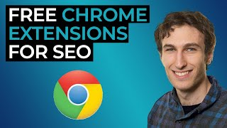 7 FREE Chrome Extensions for SEO in 2020