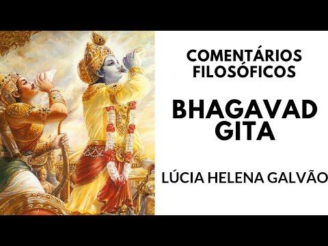 Bhagavad Gita - Comentários filosóficos sobre o livro sagrado indiano.