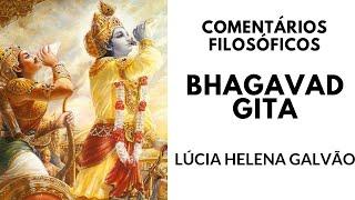 BHAGAVAD GITA - Comentários filosóficos sobre o livro sagrado indiano