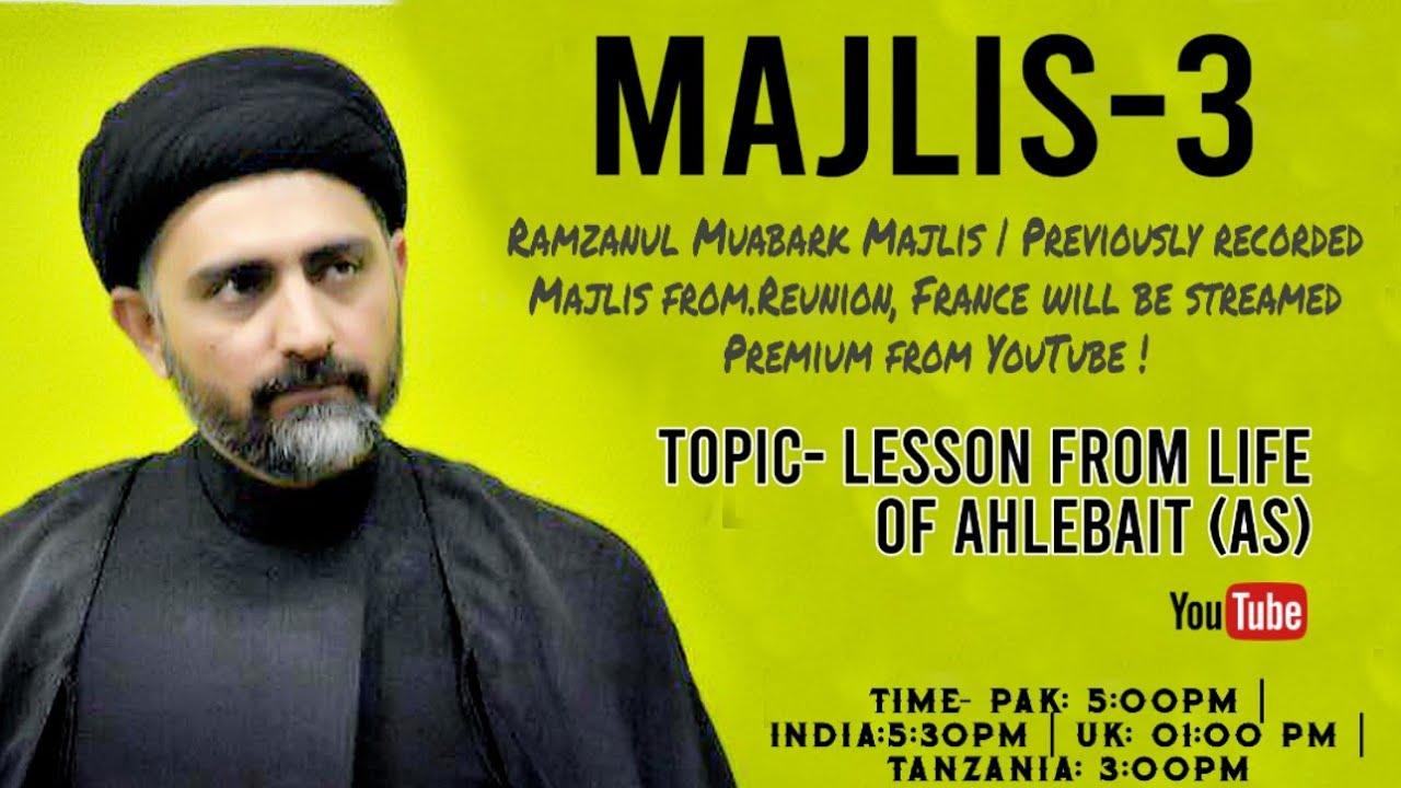 Majlis-3|Maulana Nusrat Bukhari - Lesson from Life of Ahelebait (as)