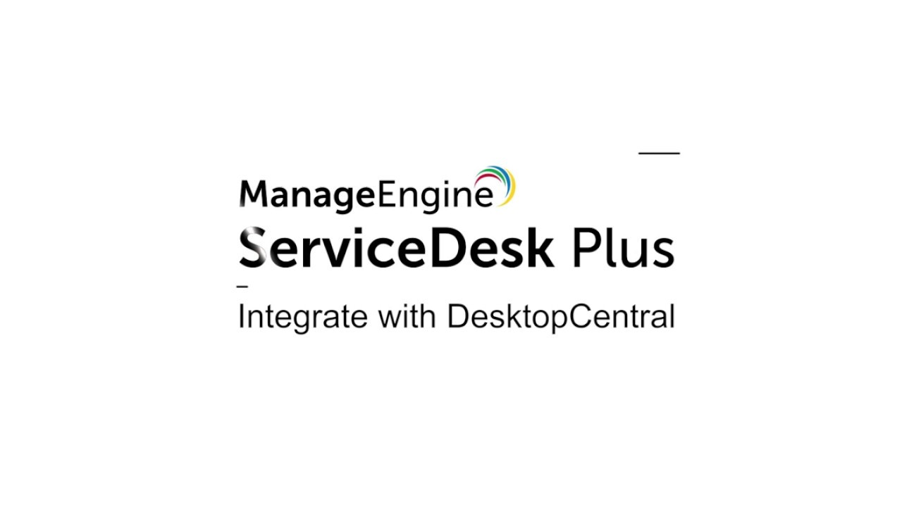 How to integrate ServiceDesk Plus with DesktopCentral
