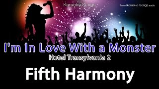 fifth harmony i m in love with a monster instrumental karaoke hotel transylvania 2 with lyrics