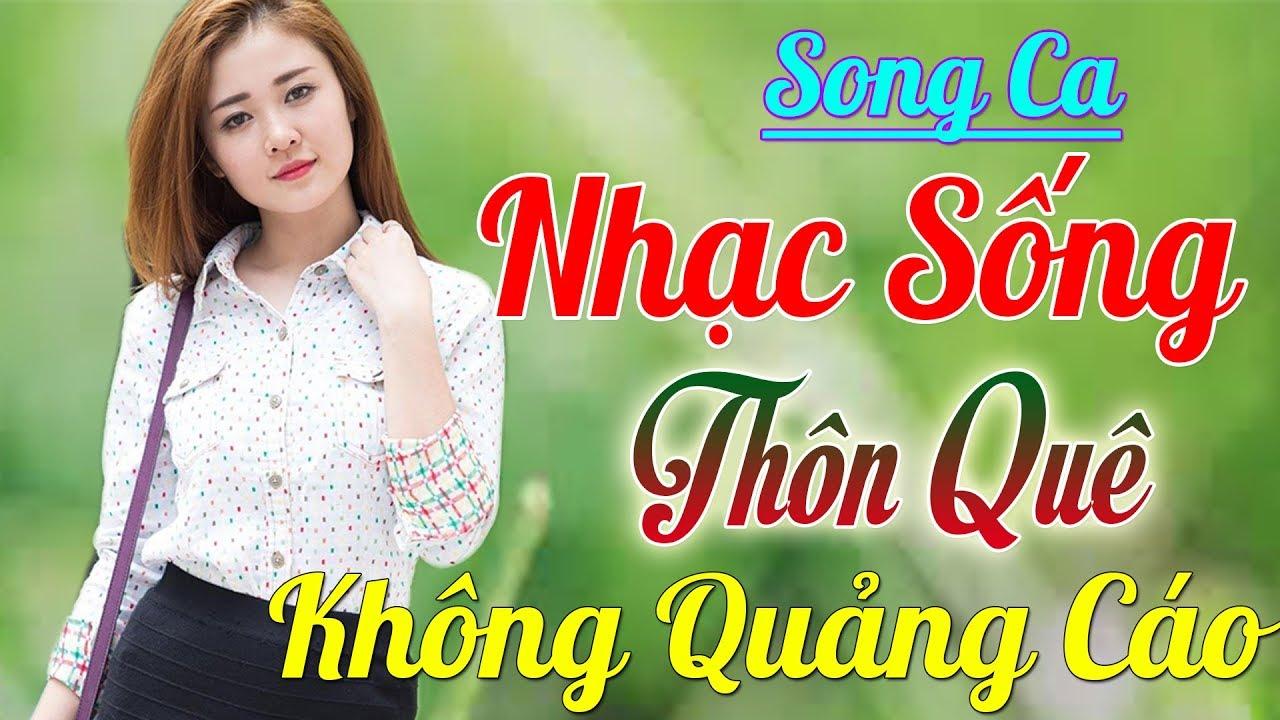 68000 Bài Nhạc Sống Thôn Quê Song Ca KHÔNG QUẢNG CÁO Siêu Lòng Người Nghe – Mới Đét Nhạc Sống 2020