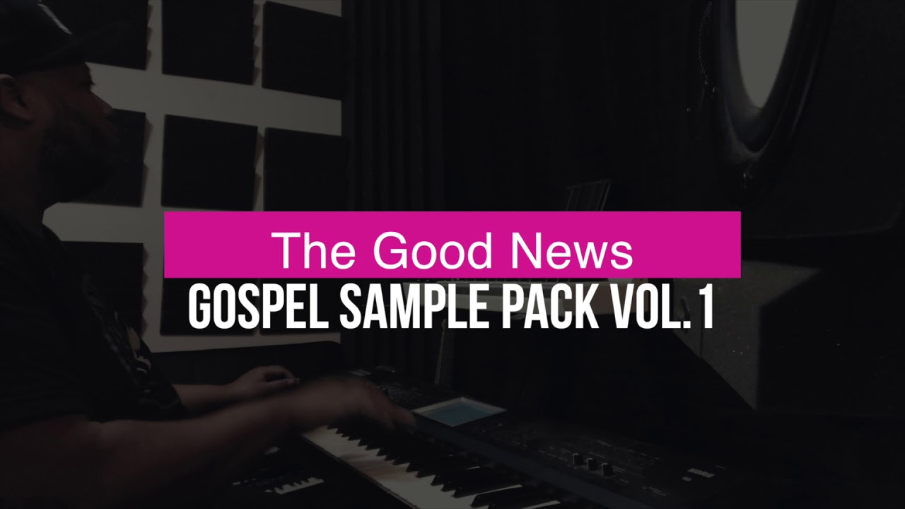 MSXII Sound Design - The Good News Gospel Sample Pack Vol 1