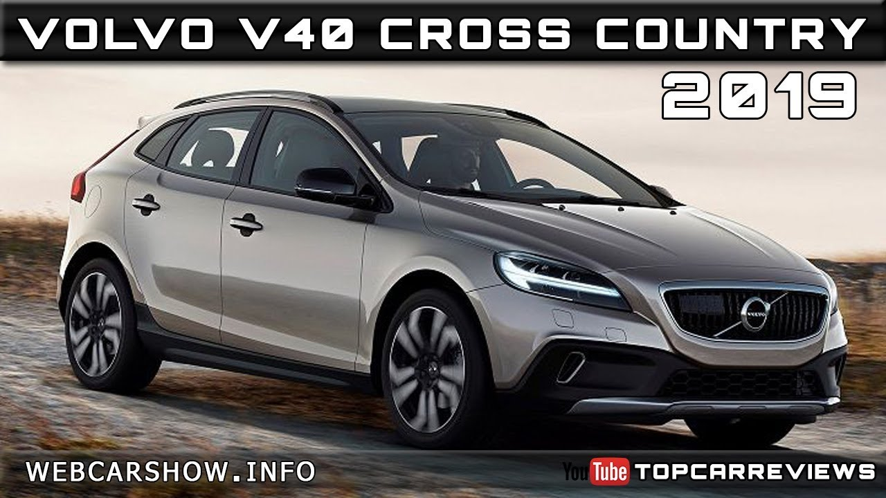 2019 Volvo V40 Cross Country Review Rendered Price Specs Release Date