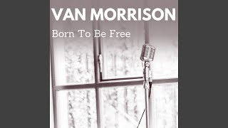 Born to Be Free
