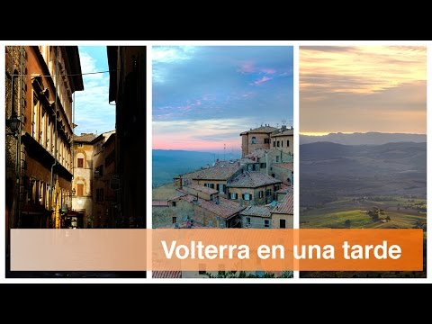 La Toscana en coche. Volterra, el pueblo de Crepúsculo, en una tarde