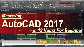 AutoCAD 2017 2D Floor Plan Tutorial For Beginner | Course Chapter 2