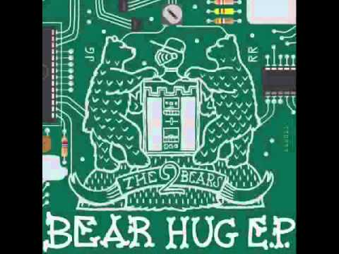The 2 Bears - Bear Hug
