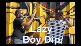 Lazy boy Dip