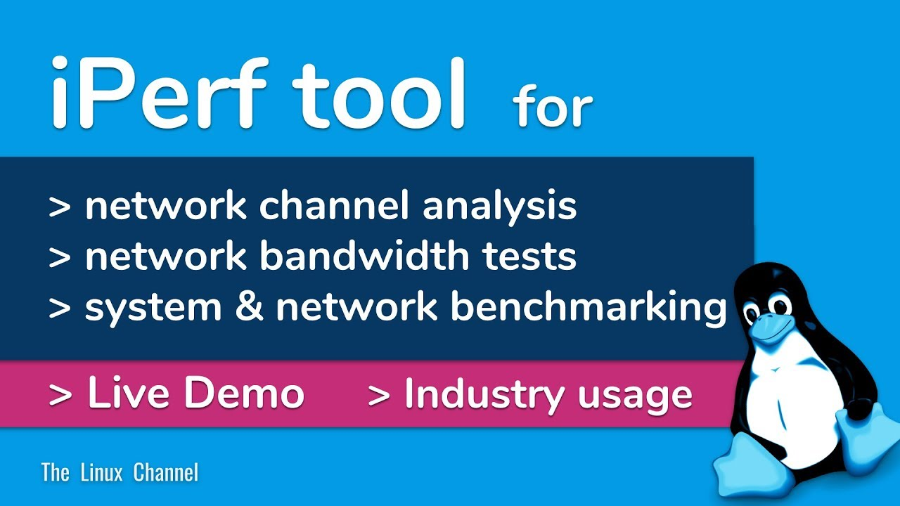 350 iPerf tool - for network channel analysis, bandwidth tests and system &  network benchmarking
