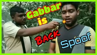 #GABBAR #IS #BACK #SHOLAY #SPOOF