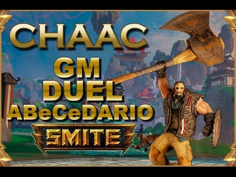 SMITE! Chaac, Esto es un mal early...! GM Duel Abecedario #20