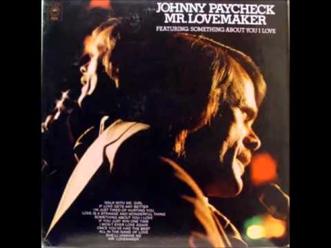 Johnny Paycheck -- Mr. Lovemaker