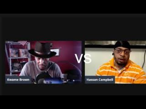 Listening in on Kwame Brown Vs. Hassan Campbell