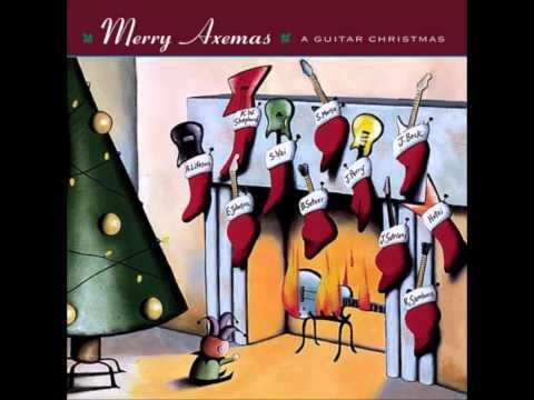 Merry Axemas -A Guitar Christmas 1 Full Album
