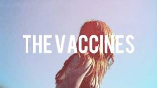 The Vaccines - Good guys don