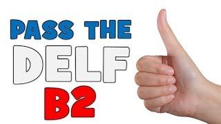 Pass the Delf B2 # Unit 1