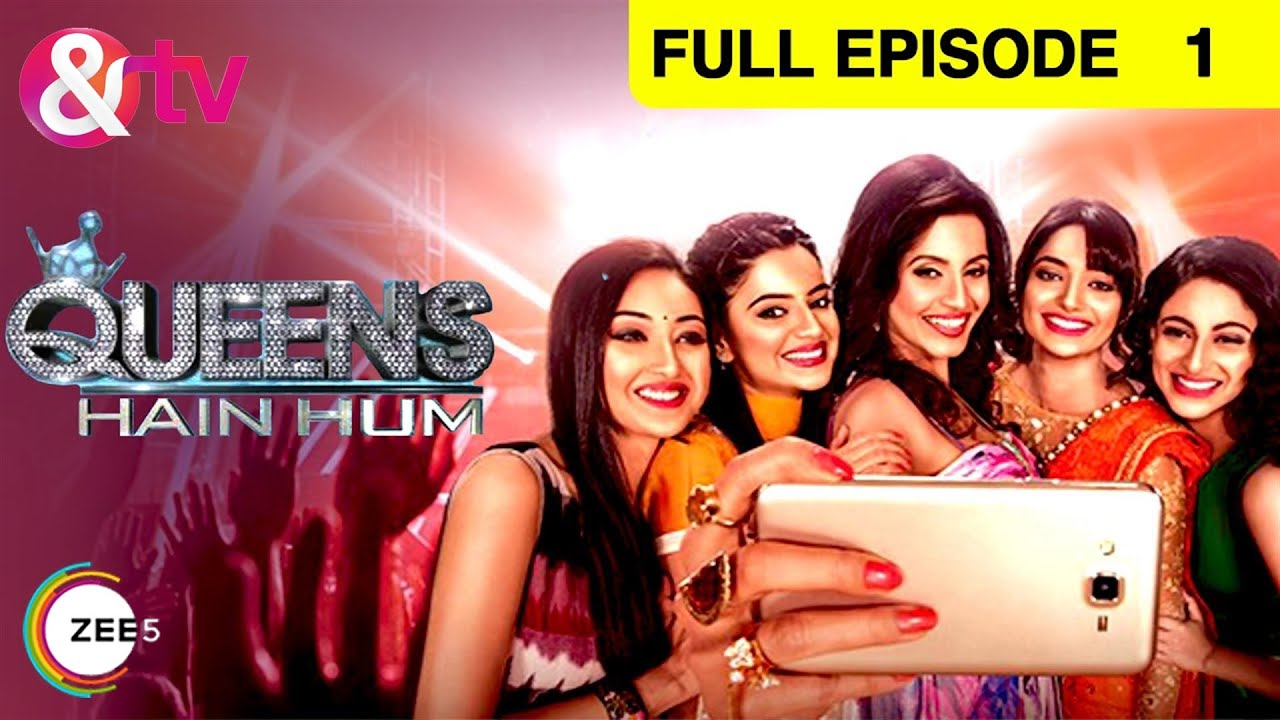 Download Queens Hain Hum   क्वीन्स है हम   Hindi TV Serial   Full Epi - 1   Bhavna Pani, Tarul Swami   &TV